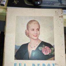 Libros de segunda mano: EVA PERON 34X28 CM 140 PAGINAS (FOTOS) S.I.P.A. SERVICIO INTERNACIONAL DE PUBLICACIONES ARGENTINA . Lote 184917350