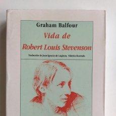 Livres d'occasion: VIDA DE ROBERT LOUIS STEVENSON - GRAHAM BALFOUR - LIBROS HIPERIÓN. Lote 185748493