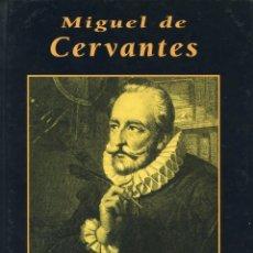 Livros em segunda mão: MIGUEL DE CERVANTES. ALBERTO SPUNBERG.. Lote 242340100