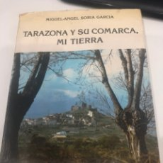 Libros de segunda mano: TARAZONA Y SU COMARCA, MI TIERRA. Lote 186080722