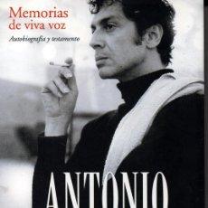 Libros de segunda mano: ANTONIO EL BAILARÍN. MEMORIAS DE VIVA VOZ (SANTY ARRIAZU). Lote 186271191