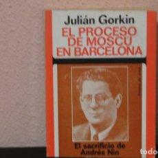 Libros de segunda mano: EL PROCESO DE MOSCU EN BARCELONA AÑO 1974. Lote 186353006