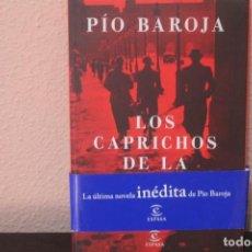 Libros de segunda mano: LOS CAPRICHOS DE LA SUERTE POR PIO BAROJA. Lote 186460747