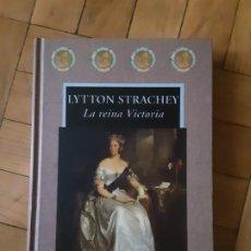 Libros de segunda mano: LA REINA VICTORIA - LYTTON STRACHEY - VALDEMAR - AVATARES NR. 26 - 1ª ED., 1997 -. Lote 186594641