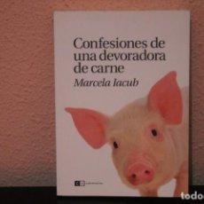 Libros de segunda mano: CONFESIONES DE UNA DEVORADORA DE CARNE. Lote 187130268