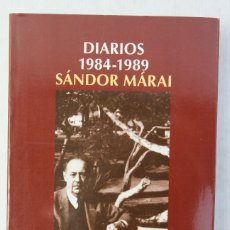 Libros de segunda mano: DIARIOS 1984-1989-SÁNDOR MÁRAI-EDITORIAL SALAMANCA, 2008. Lote 187211826