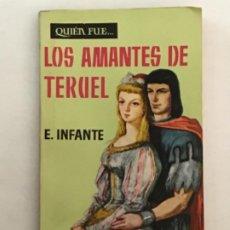Libros de segunda mano: LOS AMANTES DE TERUEL. E. INFANTE. Lote 187435685