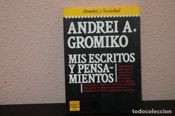 ANDREI A. GROMIKO : MIS ESCRITOS Y PENSAMIENTOS, 1985 (Libros de Segunda Mano - Biografías)