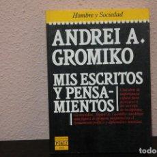 Libros de segunda mano: ANDREI A. GROMIKO : MIS ESCRITOS Y PENSAMIENTOS, 1985. Lote 187437656