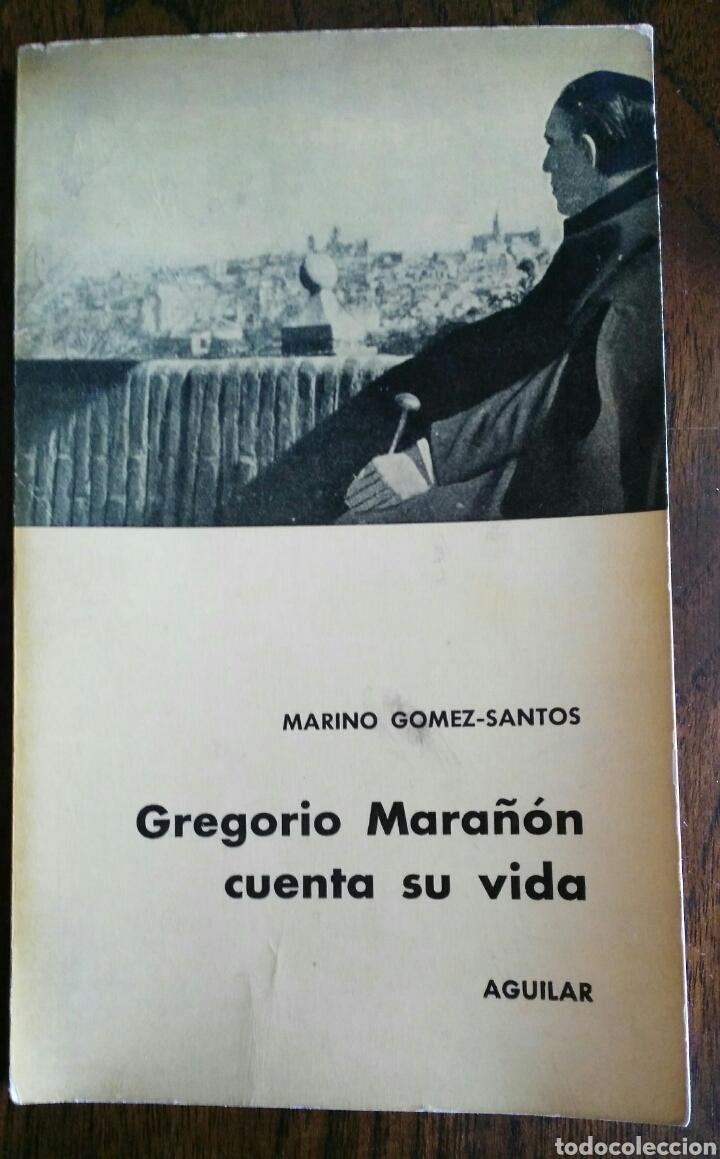 GREGORIO MARAÑON CUENTA SU VIDA. 1961. ENVIO INCLUIDO. (Libros de Segunda Mano - Biografías)