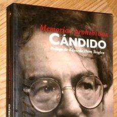 Libros de segunda mano: MEMORIAS PROHIBIDAS POR CARLOS ALVAREZ CÁNDIDO DE EDICIONES B EN BARCELONA 1995 1ª EDICIÓN. Lote 189281600