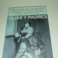 Livros em segunda mão: HIJAS Y PADRES, ANGELS CASO, FLAVIA COMPANY ETC.... Lote 189452296