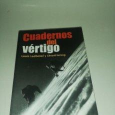 Libros de segunda mano: LOUIS LACHENAL Y GERARD HERZOG, CUADERNOS DEL VERTIGO. Lote 189453015