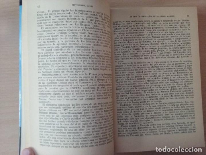 Libros de segunda mano: LOS DOS ÚLTIMOS AÑOS DE SALVADOR ALLENDE - NATHANIEL DAVIS (BIOGRAFÍAS Y MEMORIAS) - Foto 6 - 189473236