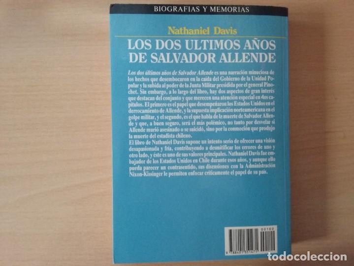 Libros de segunda mano: LOS DOS ÚLTIMOS AÑOS DE SALVADOR ALLENDE - NATHANIEL DAVIS (BIOGRAFÍAS Y MEMORIAS) - Foto 10 - 189473236
