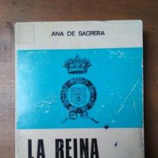 Libros de segunda mano: ANA DE SAGRERA - LA REINA MERCEDES. Lote 190081360