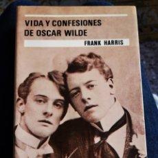 Libros de segunda mano: VIDA Y CONFESIONES DE OSCAR WILDE. FRANK HARRIS. Lote 190588712