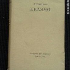 Libros de segunda mano: ERASMO. J. HUIZINGA. EDICIONES ZODIACO 1946. . Lote 190623868