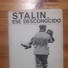 Libros de segunda mano: STALIN , ESE DESCONOCIDO - EMMANUEL D'ASTIER - AYMA SA EDITORA. Lote 190879245