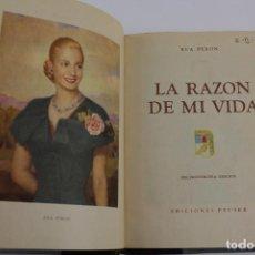 Libros de segunda mano: L-4255. LA RAZON DE MI VIDA, EVA PERON.. Lote 190899838