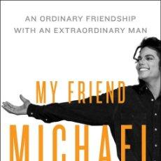 Libros de segunda mano: MI AMIGO MICHAEL (MY FRIEND MICHAEL). Lote 190923785