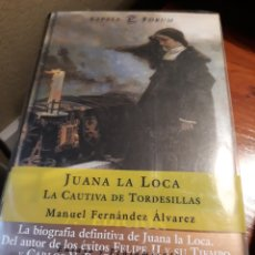 Libros de segunda mano: JUANA LA LOCA , LA CAUTIVA DE TORDESILLAS. MANUEL FERNANDEZ ALVAREZ. Lote 190973748