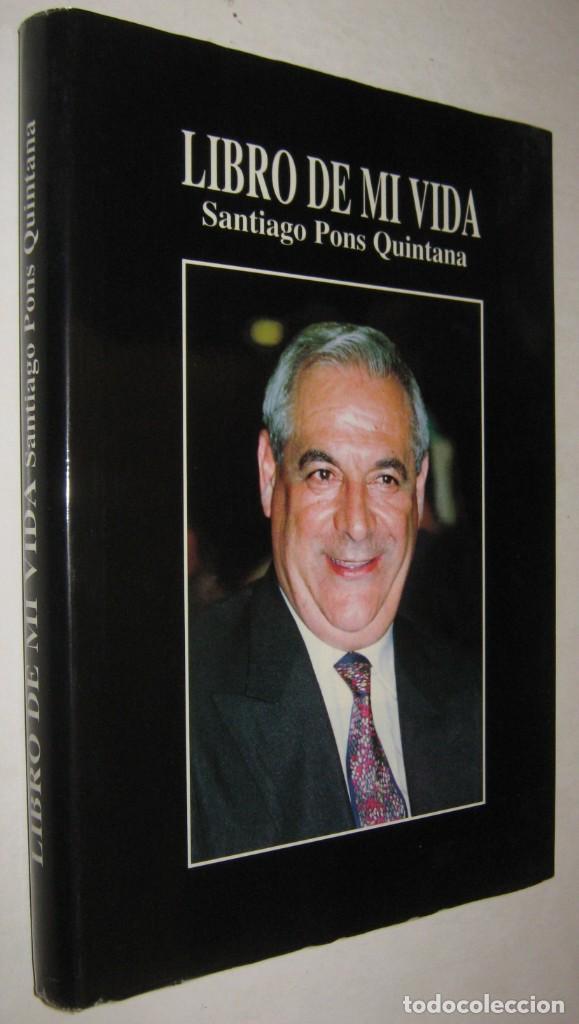 LIBRO DE MI VIDA - SANTIAGO PONS QUINTANA - ILUSTRADO segunda mano