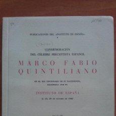 Livros em segunda mão: 1942 MARCO FABIO QUINTILIANO - CONMEMORACIÓN XIX CENTENARIO NACIMIENTO. Lote 191120427