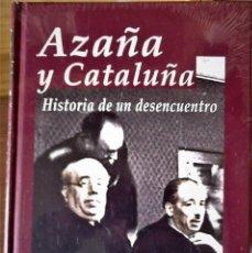 Libros de segunda mano: JOSEP CONTRERAS-AZAÑA Y CATALUÑA, HISTORIA DE UN DESENCUENTRO. Lote 214265253