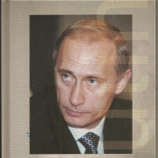 Libros de segunda mano: PUTIN. EL ELEGIDO DE RUSIA / RICHARD SAKWA. Lote 191244685