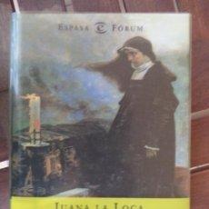 Libros de segunda mano: JUANA LA LOCA LA CAUTIVA DE TORDESILLAS.MANUEL FERNANDEZ ALVAREZ ESPASA BUEN ESTADO. Lote 191250908
