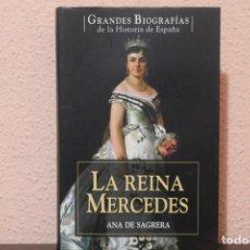 Libros de segunda mano: GRANDES BIOGRAFIAS LA REINA MERCEDES POR ANA DE SAGRERA. Lote 191427388