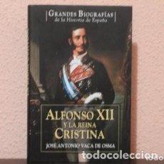 Libros de segunda mano: GRANDES BIOGRAFIAS ALFONSO XII POR JOSE ANTONIO VACA DE OSMA. Lote 191427855