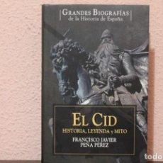 Livres d'occasion: GRANDES BIOGRAFIAS EL CID POR FRANCISCO JAVIER PEÑA PEREZ. Lote 191427967