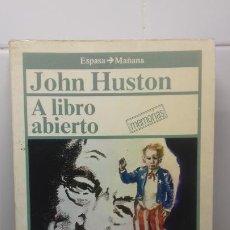Livros em segunda mão: JOHN HUSTON- A LIBRO ABIERTO- MEMORIAS. Lote 234889675