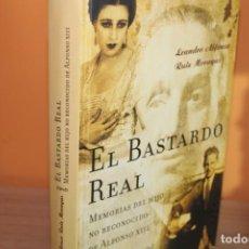 Libros de segunda mano: EL BASTARDO REAL,MEMORIAS DEL HIJO NO RECONOCIDO DE ALFONSO XIII. Lote 191981292