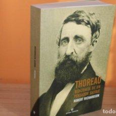 Libros de segunda mano: THOREAU,BIOGRAFIA DE UN PENSADOR SALVAJE / ROBERT RICHARDSON. Lote 191982412