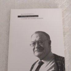 Libros de segunda mano: RECONEIXEMENT A UN HOME DE LLETRES GENERÓS. JOSEP MARIA AINAUD DE LASARTE. LIBRO. Lote 192000101