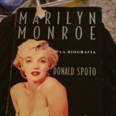 Libros de segunda mano: BIOGRAFÍA DE MARILYN MONROE ESCRITA POR DONALD SPOTO. TAPA BLANDA.. Lote 192004271