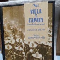 Libros de segunda mano: VILLA Y ZAPATA. Lote 192014951