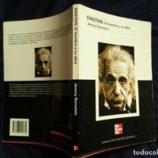 Libros de segunda mano: EINSTEIN, EL HOMBRE Y SU OBRA - JEREMY BERSTEIN. Lote 192072737