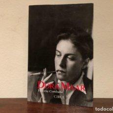 Libros de segunda mano: DORA MAAR. VICTORIA COMBALIA. EDITORIAL CIRCE. . SURREALISMO .PICASSO. GEORGES BATAILLE.. Lote 192095123
