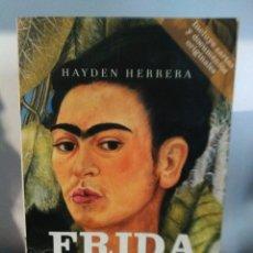 Livres d'occasion: FRIDA. UNA BIOGRAFÍA DE FRIDA KAHLO. HAYDEN HERRERA.. Lote 192116308