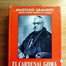 Libros de segunda mano: EL CARDENAL GOMÁ. PRIMADO DE ESPAÑA. Lote 192377627