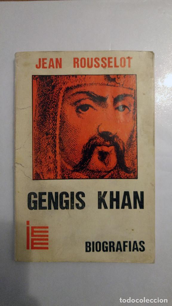 GENGIS KHAN DE JEAN ROUSSELOT (Libros de Segunda Mano - Biografías)