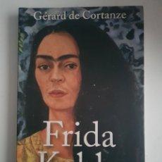 Livros em segunda mão: FRIDA KHALO LA BELLEZA TERRIBLE GERARD DE CORTANZE. Lote 192676647