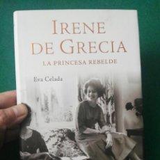 Libros de segunda mano: LIBRO IRENE DE GRECIA. Lote 192711611