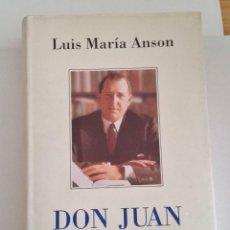 Libros de segunda mano: DON JUAN. LUIS MARÍA ANSÓN. PLAZA Y JANÉS. 1994. Lote 192748856