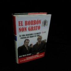 Libros de segunda mano: JOSE MARIA ZABALA - EL BORBON NON GRATO, LA VIDA SILENCIADA Y LA MUERTE VIOLENTA DEL DUQUE DE CADIZ. Lote 192949551