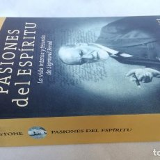 Libros de segunda mano: PASIONES DEL ESPIRITU - VIDA INTENSA APASIONADA SIGMUND FREUD - IRVING STONE / E305. Lote 193000976